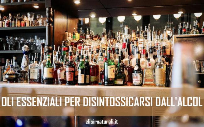 6 oli essenziali utili per disintossicarsi dall'alcol