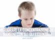 migliorare la concentrazione dei bambini con gli oli essenziali