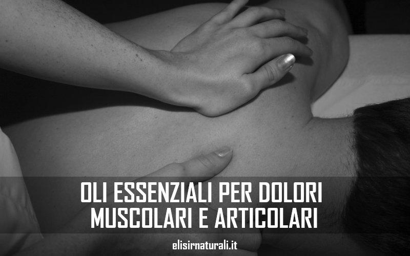 oli essenziali per dolori muscolari e articolari